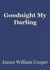 Goodnight My Darling