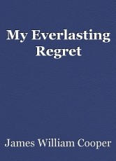 My Everlasting Regret