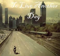 To Live Another Day