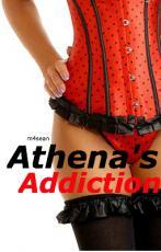 Athena's Addiction