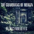 The Guardians of Merlin