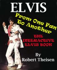 Elvis From One Fan to Another - The Interactive Elvis Ebook