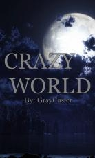Crazy World