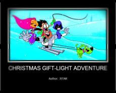 Christmas Gift-Light Adventure pt.1