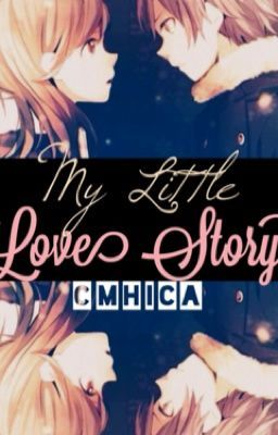My Little Love Story (Tagalog), short story by mhicabells