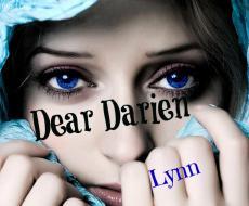 Dear Darien...