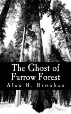 The Ghost of Furrow Forest