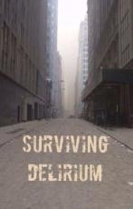 Surviving Delirium