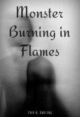 Monster Burning In Flames