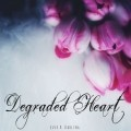 Degraded Heart