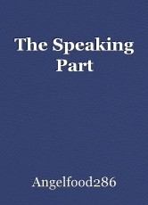 The Speaking Part