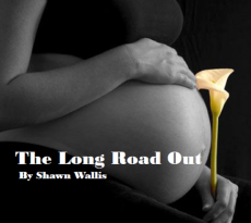 The Long Road Out