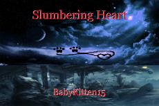 Slumbering Heart
