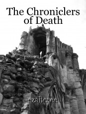 The Chroniclers of Death