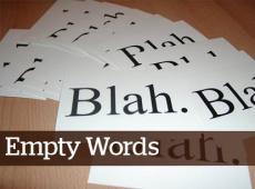 empty words to deaf ears