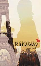 Runaway (A novel)