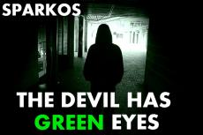 The Devil Has Green Eyes