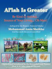 Al'lah Is Greater' Be Kind to Animal