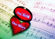 Our Song, Our Story