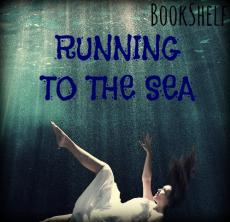 Running To The Sea--Prologue
