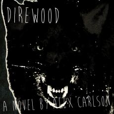 Direwood - Preview