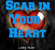 Scar in Your Heart