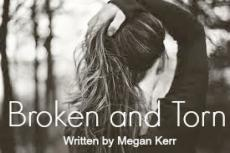 Broken and Torn