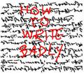 How To Write Badly