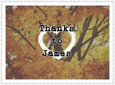 Thanks To James