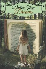 Better Than Dreams - Character Interviews