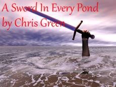 A Sword In Every Pond