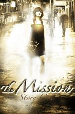 The Mission : Book One