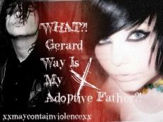 WHAT?! Gerard Way Is My Adoptive Father?!