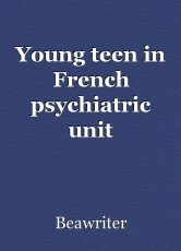 Young teen in French psychiatric unit