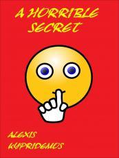 A Horrible Secret