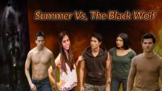 Summer Vs. The Black Wolf