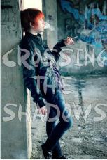 Crossing the Shadows (Chapter Four)