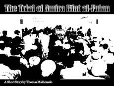 The Trial of Amira bint al-Fulan