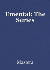 Emental: The Series