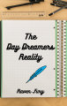 The Day Dreamer's Reality
