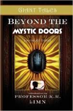 Beyond the Mystic Doors
