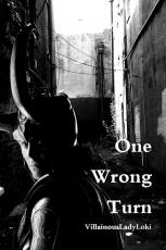 One Wrong Turn (Loki Fan Fiction)