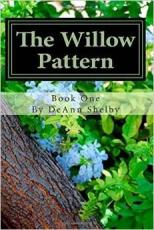 The Willow Pattern (Book One of the Willow Pattern Series)