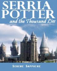 Serria Potter and the Thousand Lies (Harry Potter Fanfiction)