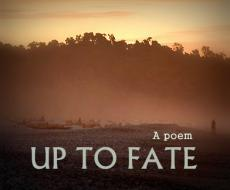 Up To Fate
