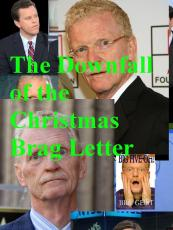 THE DOWNFALL OF THE CHRISTMAS BRAG LETTER!