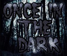 Once in the Dark