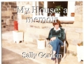My House: A memoir