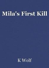 Mila's First Kill