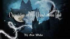 Chronicles of the Mysterious Land